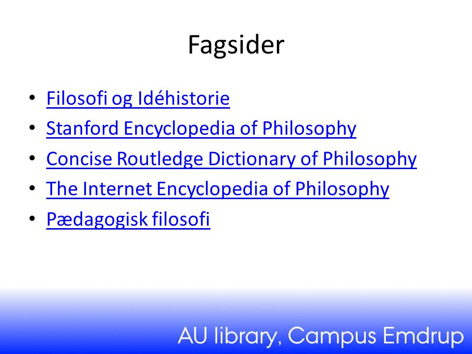 Fagsider Filosofi og Idéhistorie Stanford Encyclopedia of Philosophy