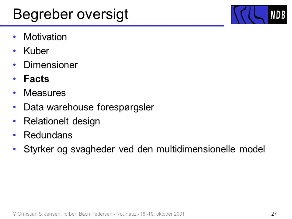 Begreber oversigt Motivation Kuber Dimensioner Facts Measures