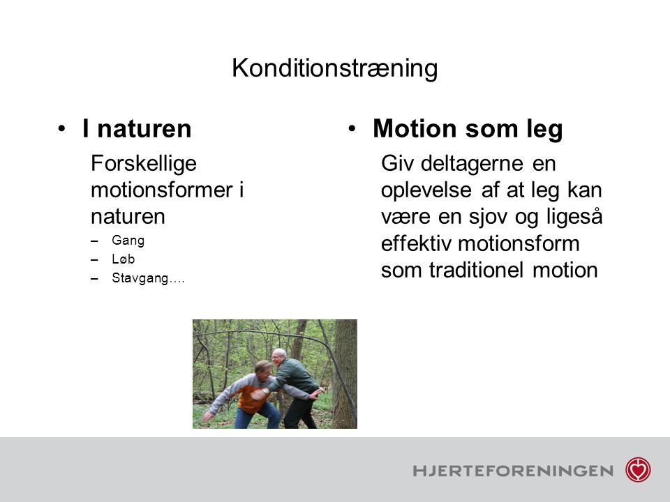 Konditionstræning I naturen Motion som leg