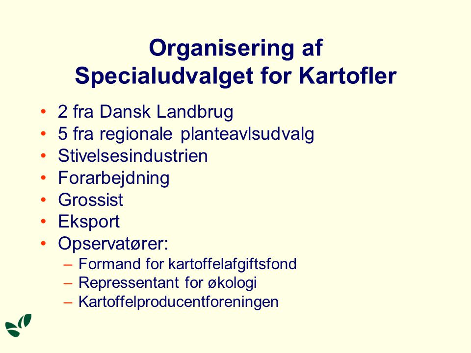 Organisering af Specialudvalget for Kartofler