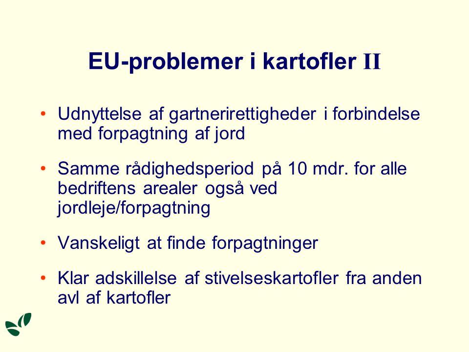 EU-problemer i kartofler II