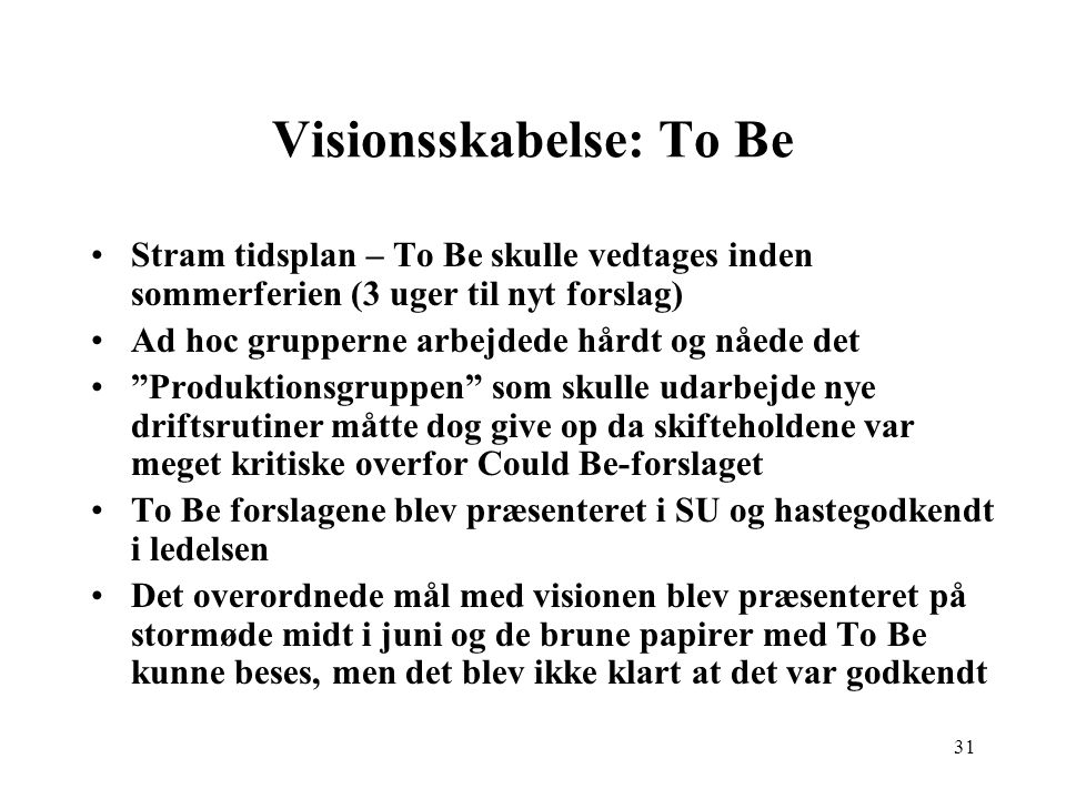 Visionsskabelse: To Be