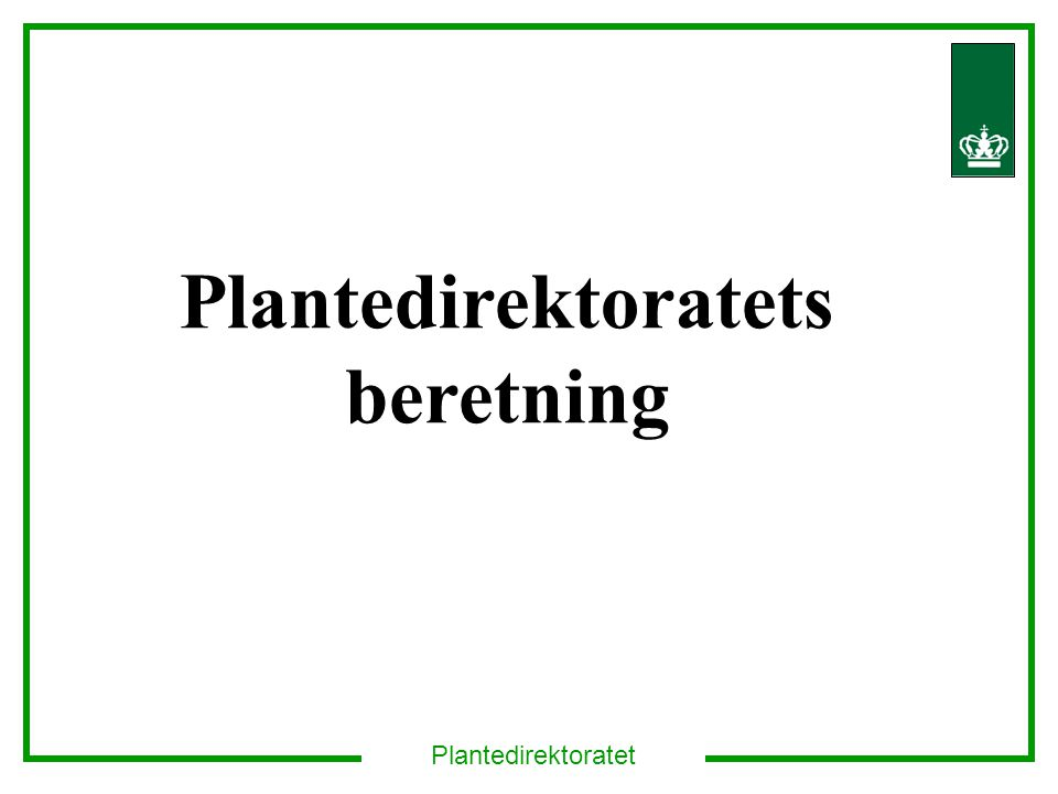 Plantedirektoratets beretning