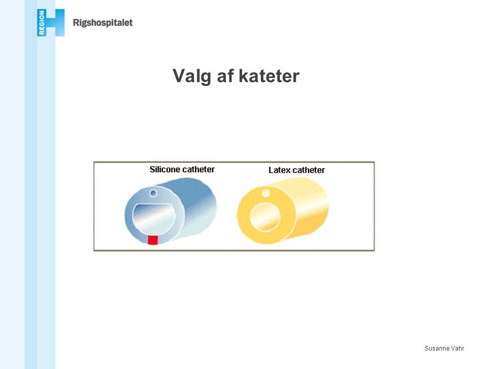 Valg af kateter Susanne Vahr