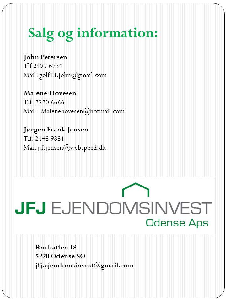 Salg og information: John Petersen Tlf 2497 6734 Mail: golf13.john@gmail.com. Malene Hovesen Tlf. 2320 6666 Mail: Malenehovesen@hotmail.com.