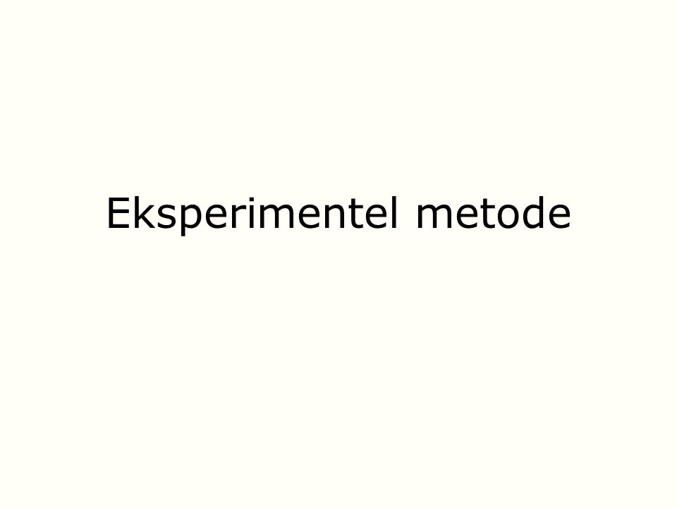 Eksperimentel metode