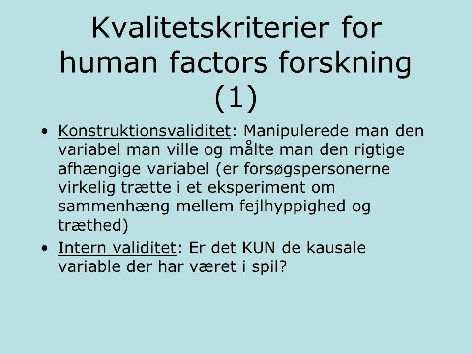 Kvalitetskriterier for human factors forskning (1)
