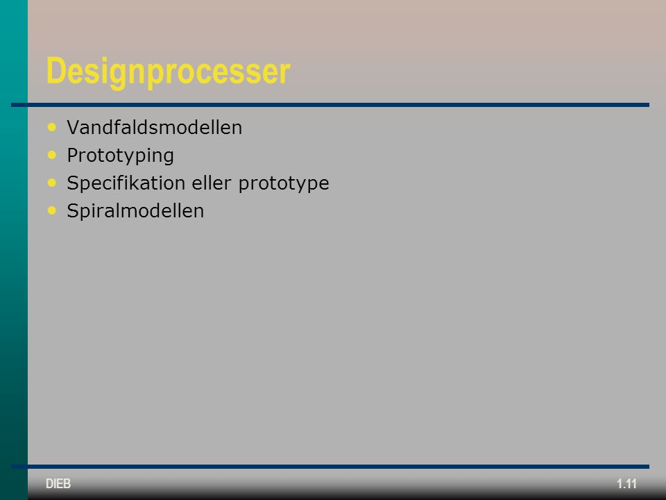 Designprocesser Vandfaldsmodellen Prototyping