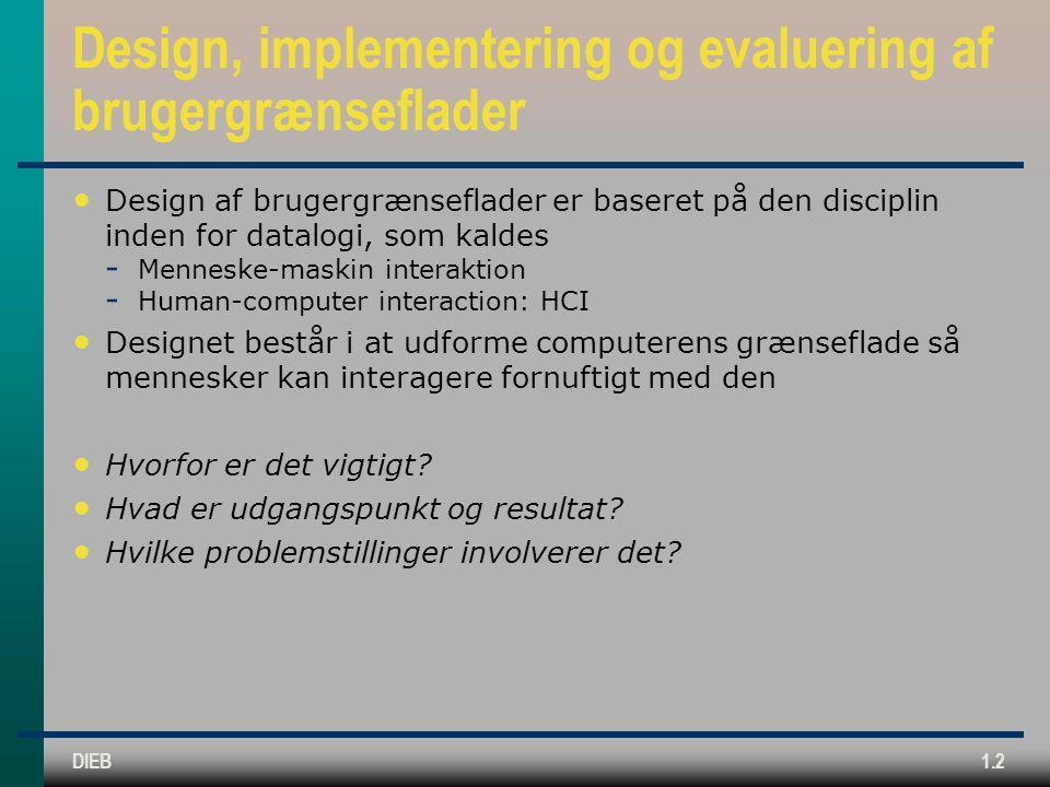Design, implementering og evaluering af brugergrænseflader
