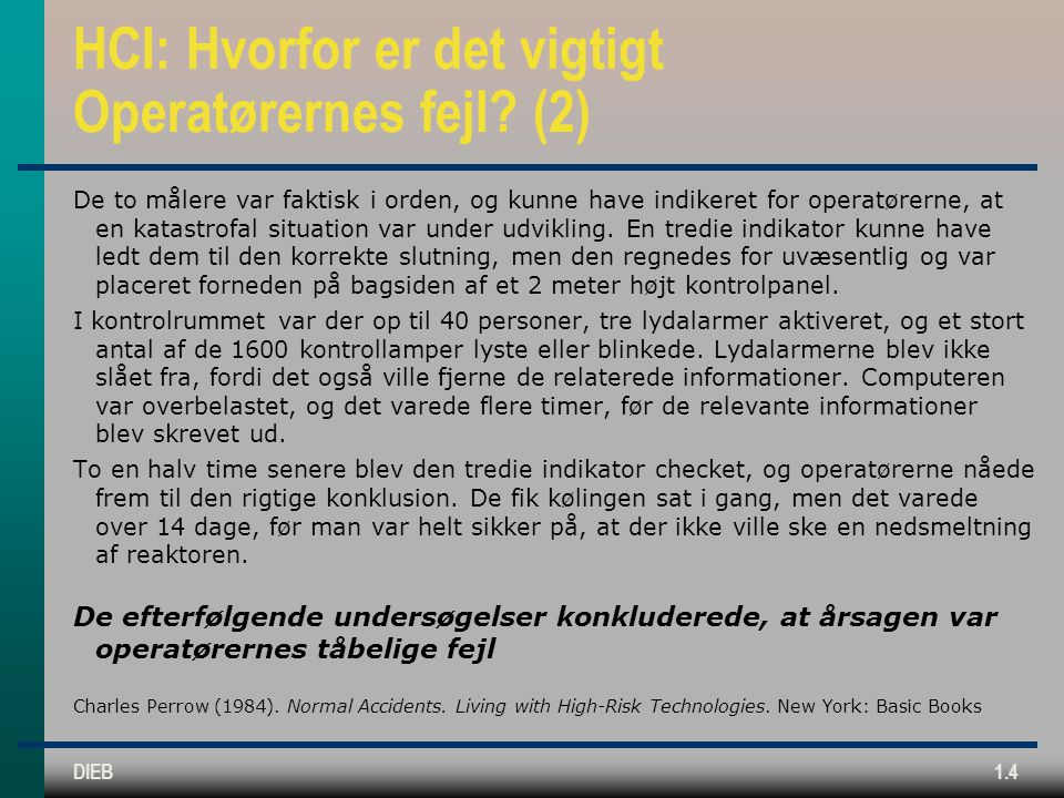 HCI: Hvorfor er det vigtigt Operatørernes fejl (2)
