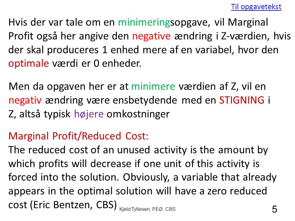 Marginal Profit/Reduced Cost:
