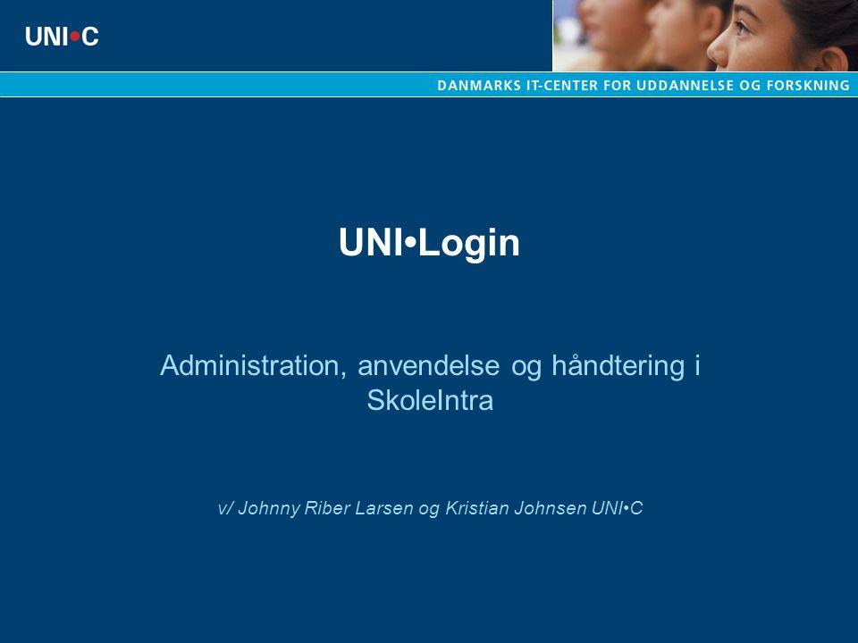 UNI•Login Administration, anvendelse og håndtering i SkoleIntra