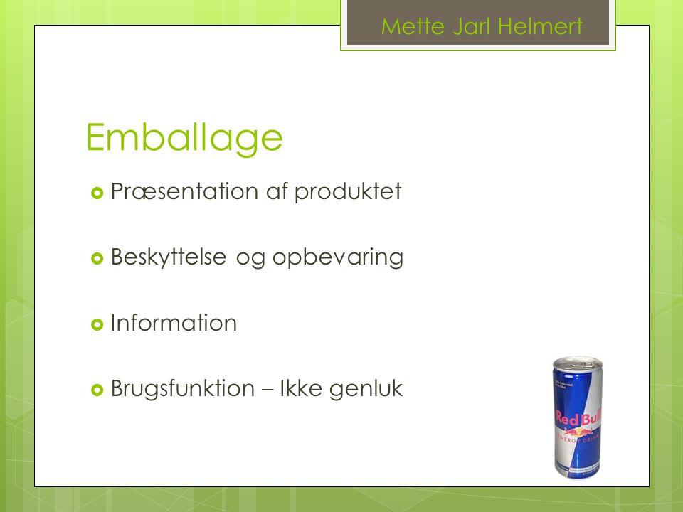 Emballage Mette Jarl Helmert Præsentation af produktet