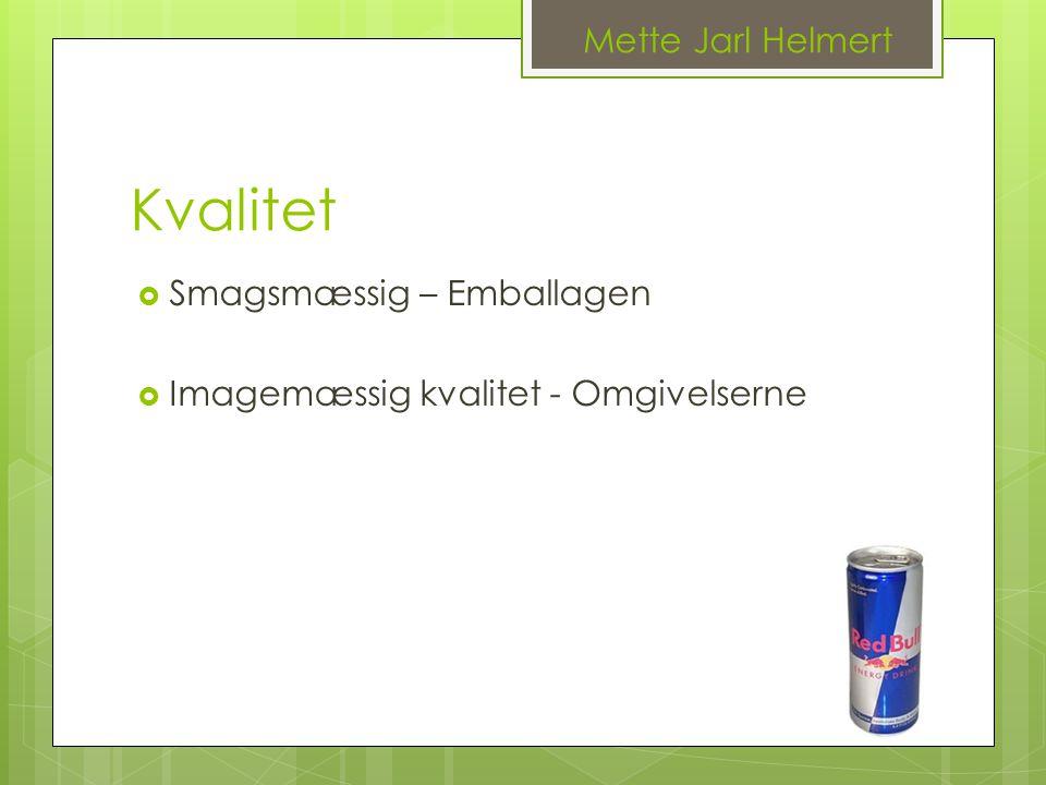 Kvalitet Mette Jarl Helmert Smagsmæssig – Emballagen