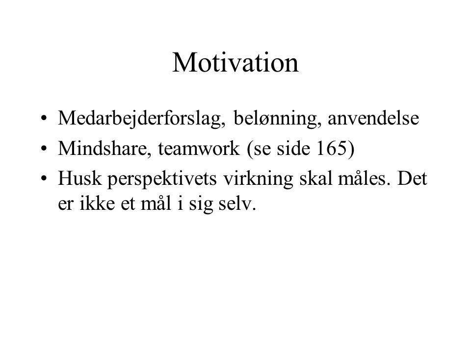 Motivation Medarbejderforslag, belønning, anvendelse