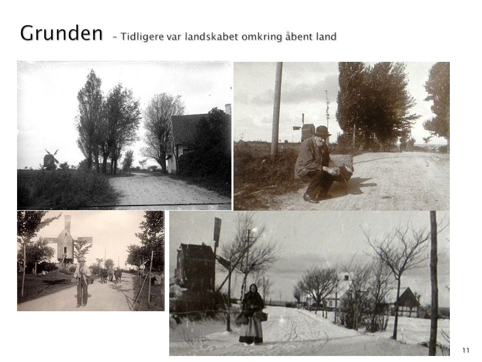Grunden – Tidligere var landskabet omkring åbent land