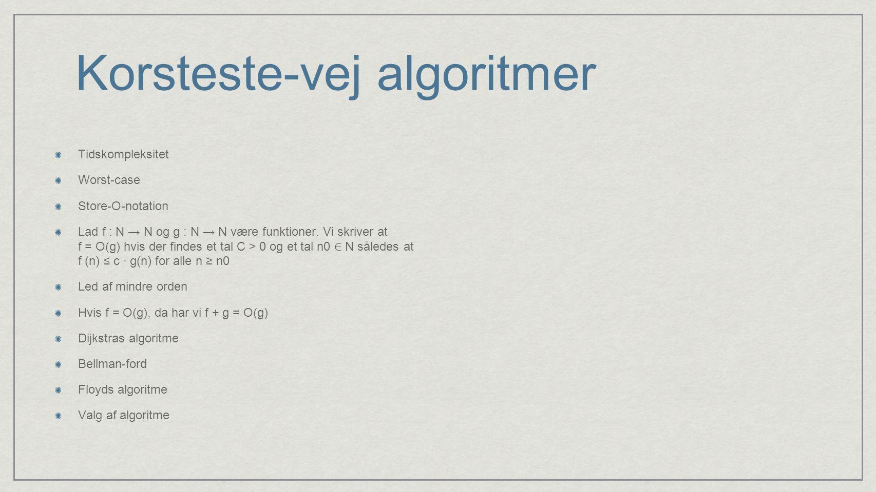 Korsteste-vej algoritmer