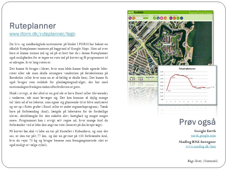 Ruteplanner www.iform.dk/ruteplanner/tegn