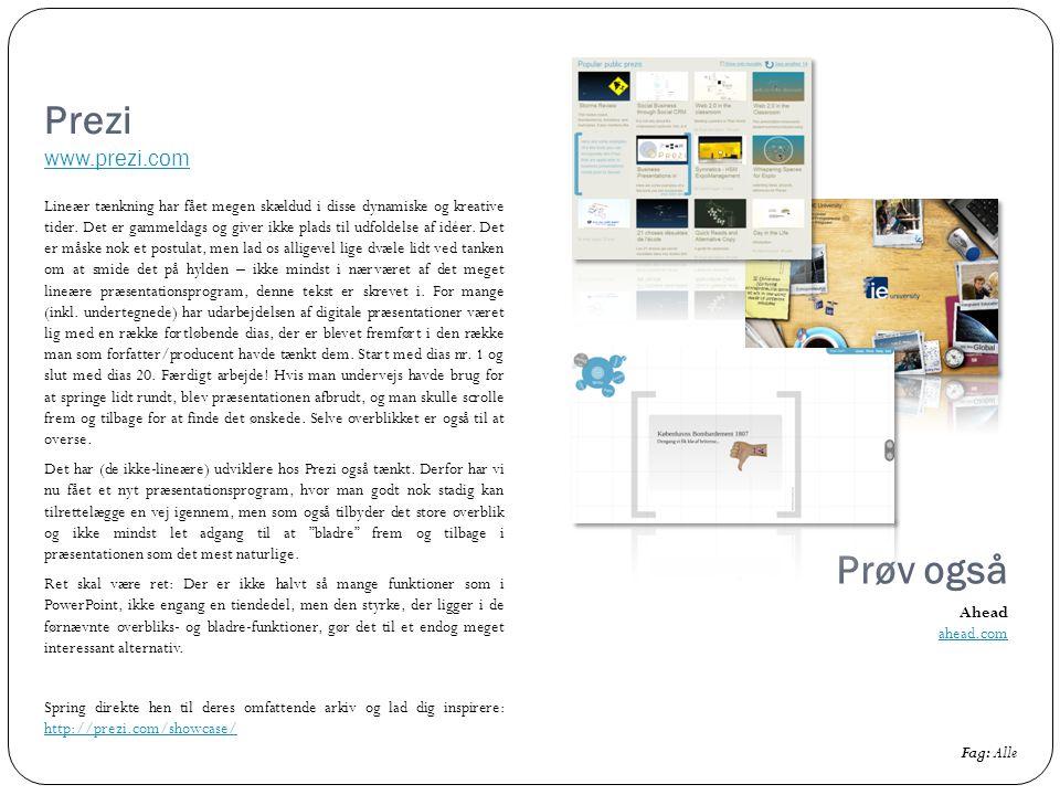 Prezi www.prezi.com Prøv også