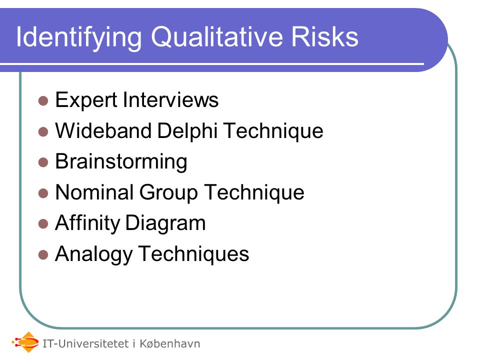 Identifying Qualitative Risks