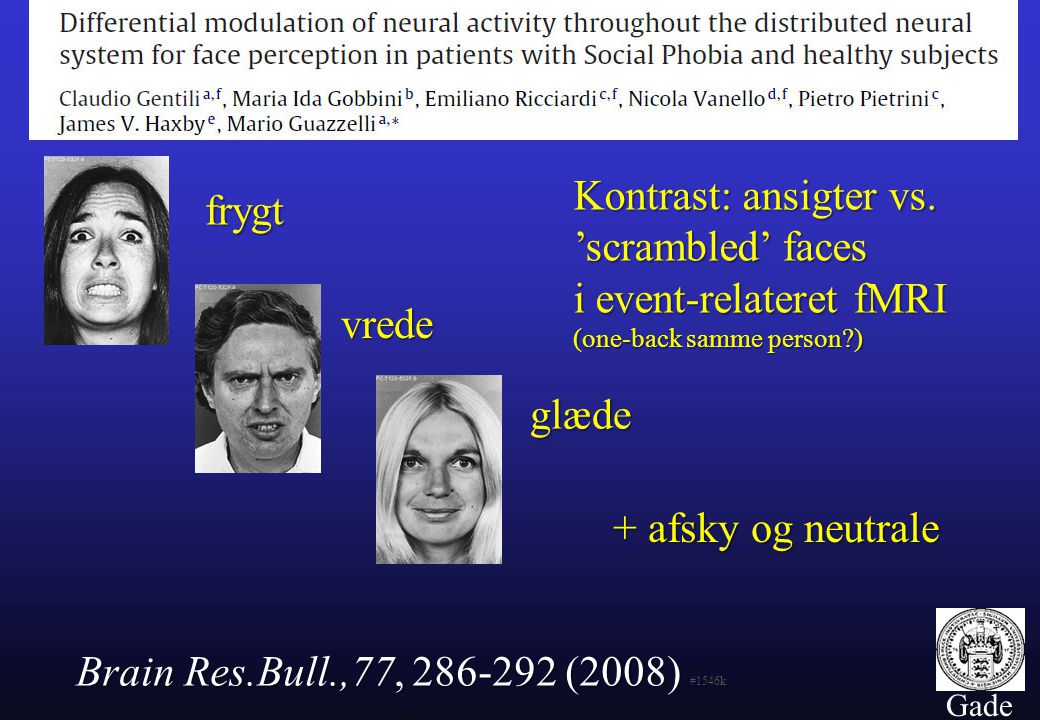 Kontrast: ansigter vs. 'scrambled' faces i event-relateret fMRI frygt