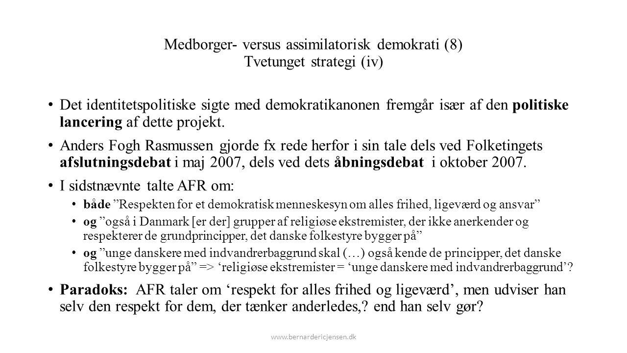 Medborger- versus assimilatorisk demokrati (8) Tvetunget strategi (iv)