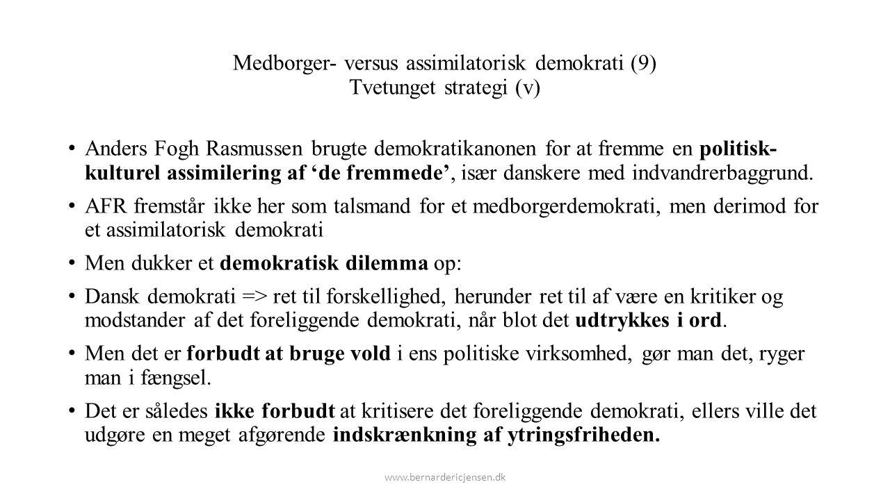 Medborger- versus assimilatorisk demokrati (9) Tvetunget strategi (v)