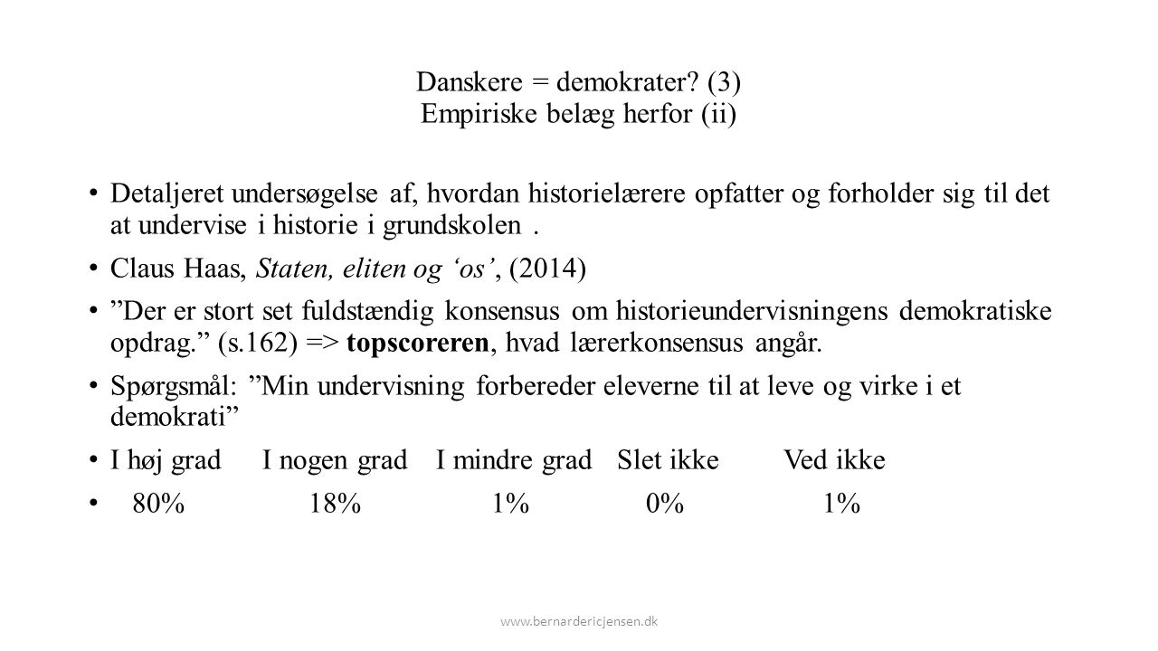 Danskere = demokrater (3) Empiriske belæg herfor (ii)