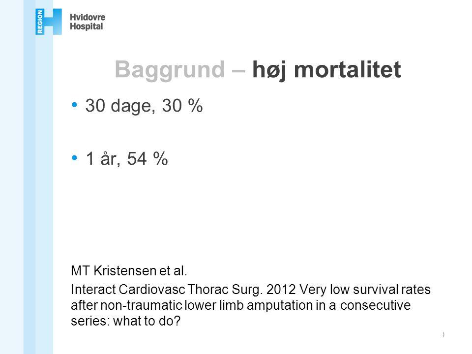 Baggrund – høj mortalitet