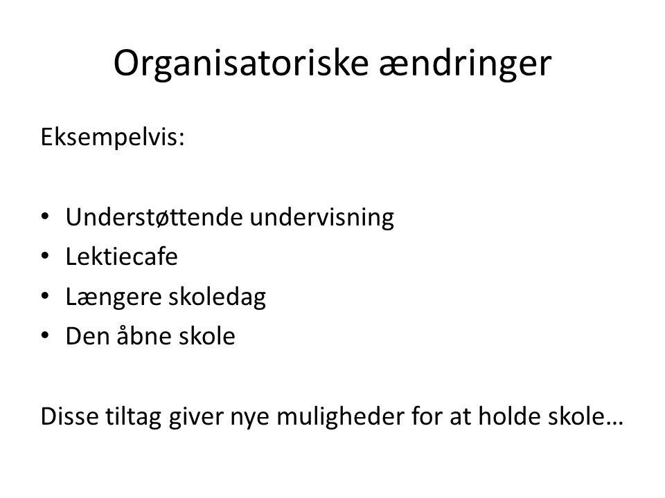 Organisatoriske ændringer
