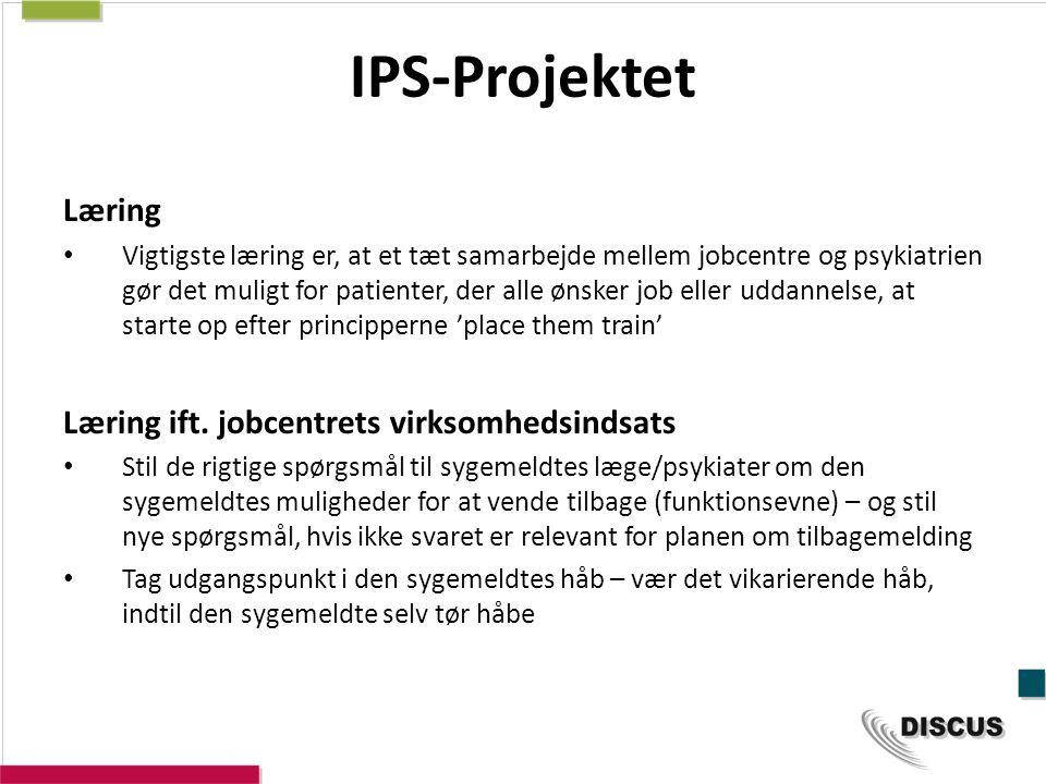 IPS-Projektet Læring Læring ift. jobcentrets virksomhedsindsats