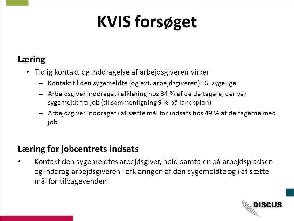 KVIS forsøget Læring Læring for jobcentrets indsats