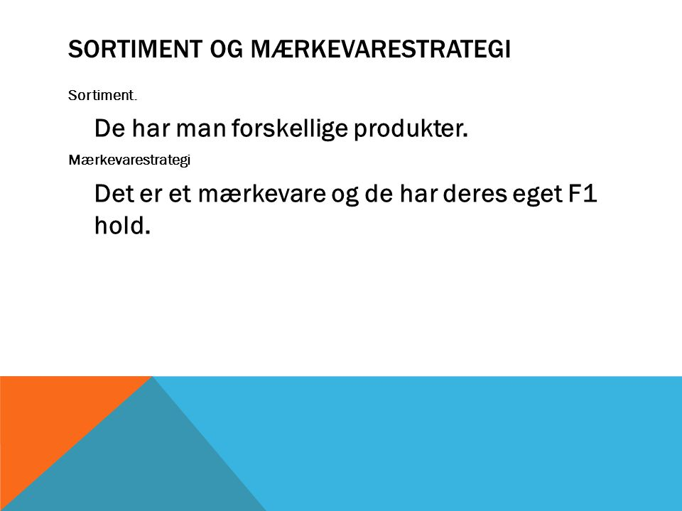 Sortiment og mærkevarestrategi
