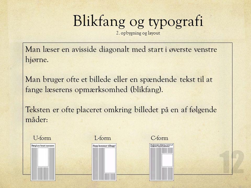 Blikfang og typografi 2. opbygning og layout