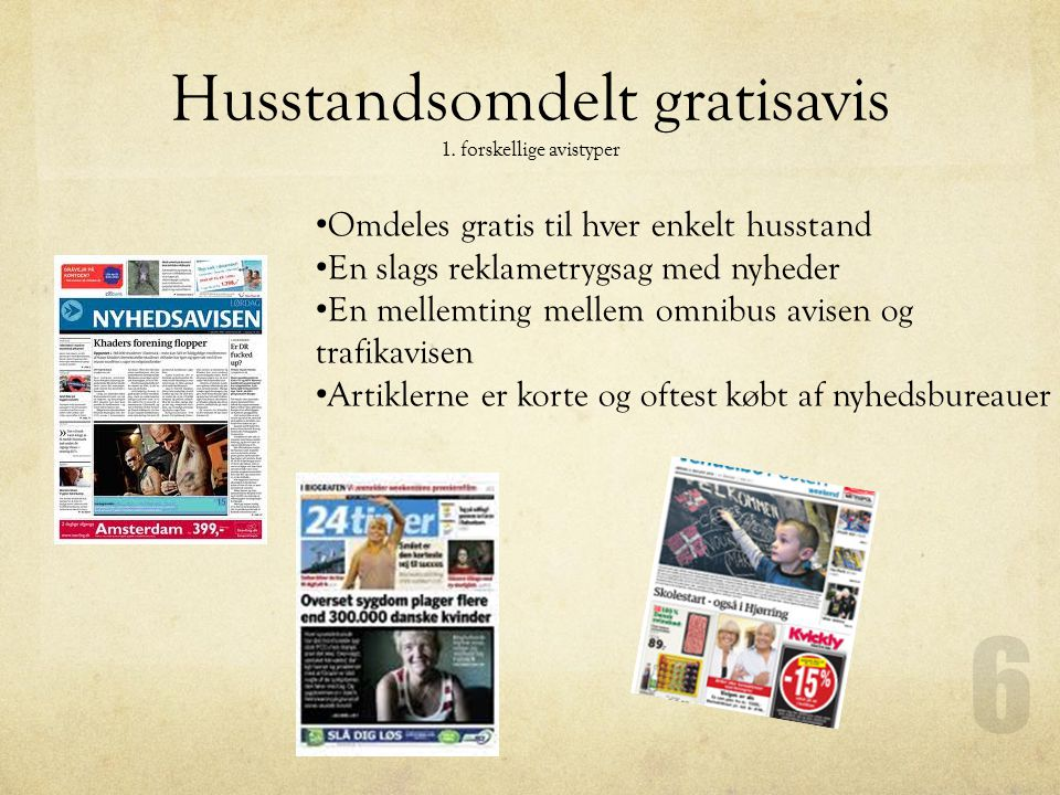 Husstandsomdelt gratisavis 1. forskellige avistyper