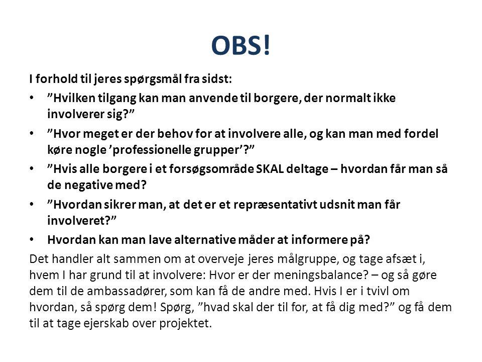 OBS! I forhold til jeres spørgsmål fra sidst: