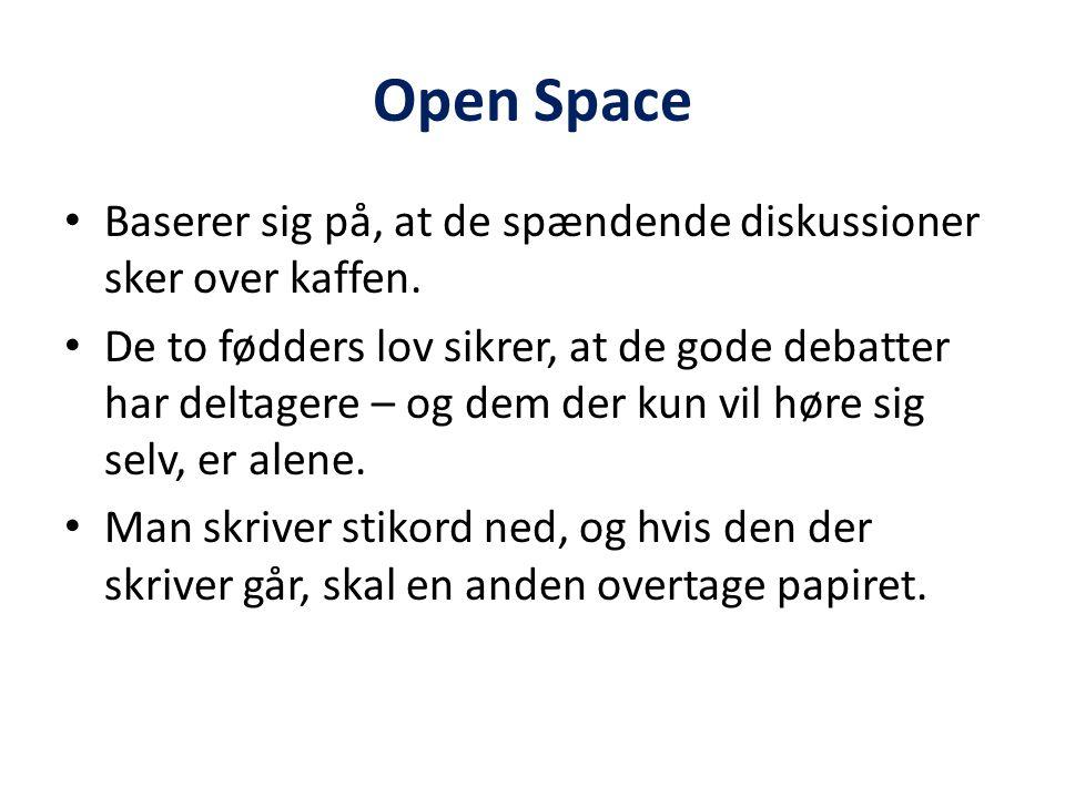 Open Space Baserer sig på, at de spændende diskussioner sker over kaffen.