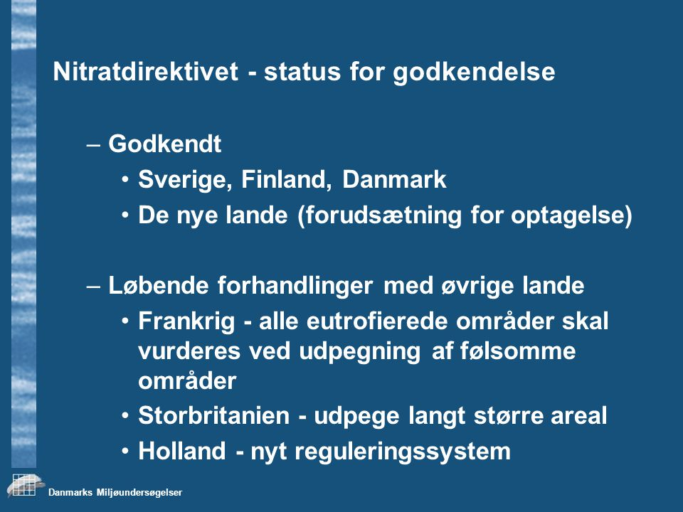 Nitratdirektivet - status for godkendelse