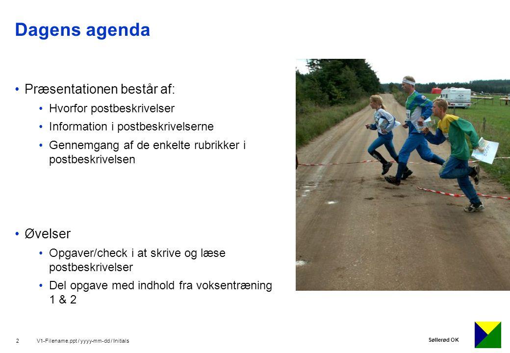 Dagens agenda Præsentationen består af: Øvelser
