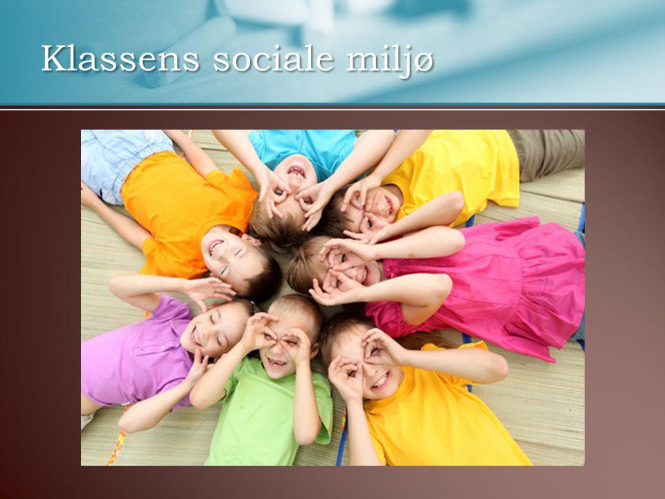 Klassens sociale miljø