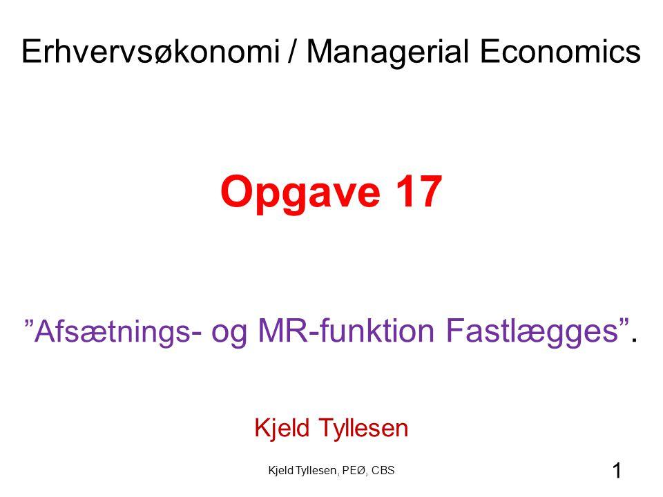 Opgave 17 Erhvervsøkonomi / Managerial Economics
