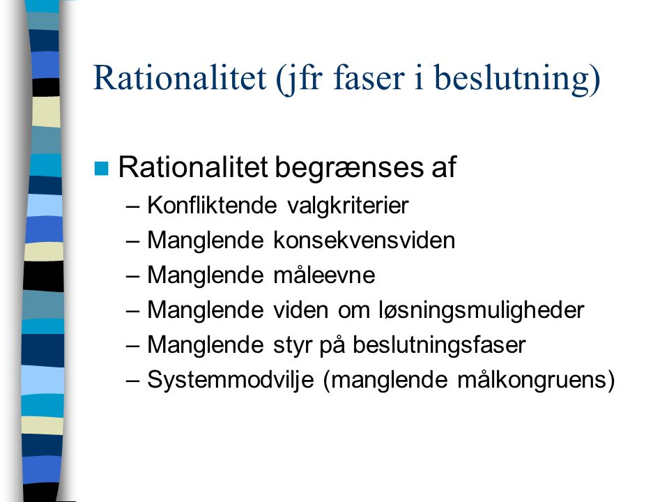 Rationalitet (jfr faser i beslutning)