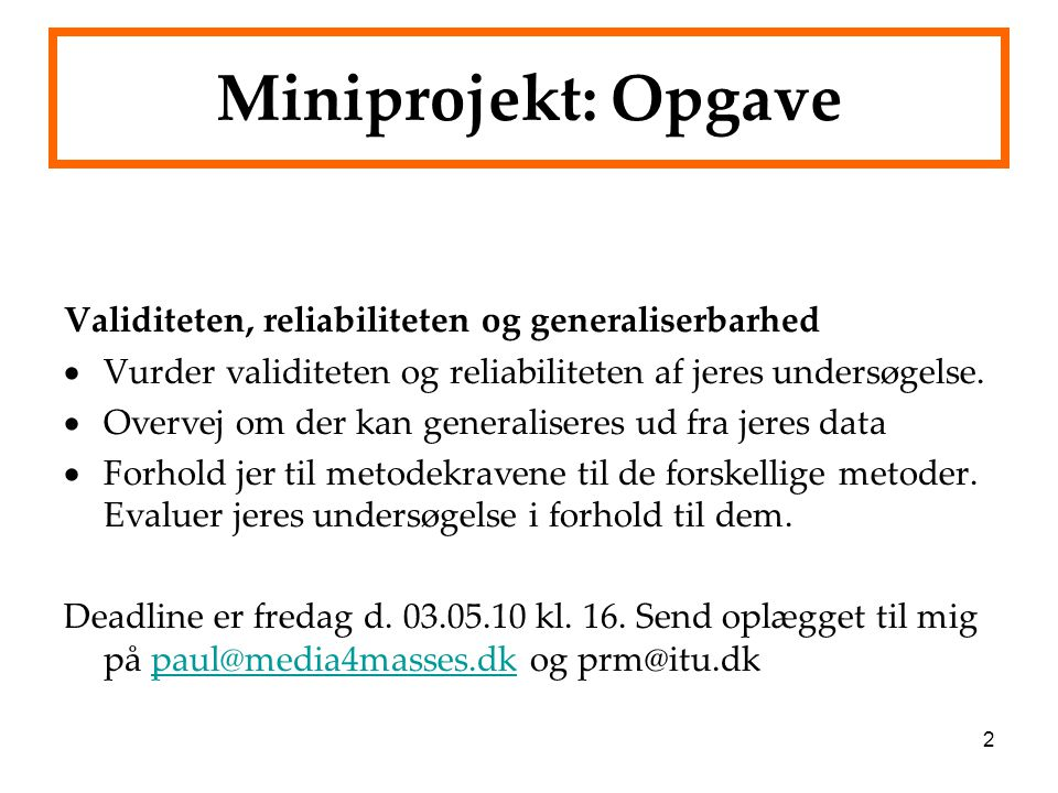 Miniprojekt: Opgave Validiteten, reliabiliteten og generaliserbarhed