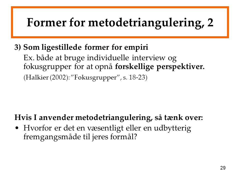 Former for metodetriangulering, 2
