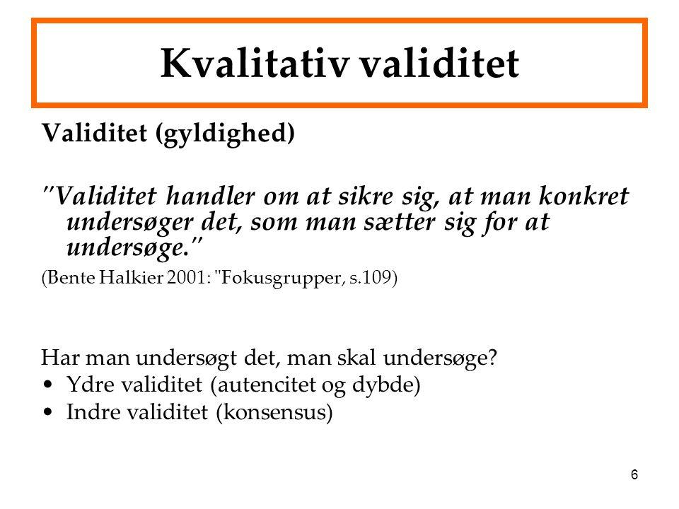 Kvalitativ validitet Validitet (gyldighed)