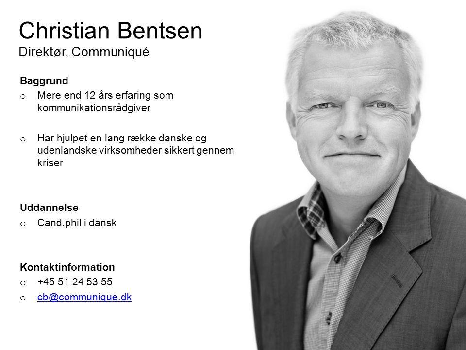 Christian Bentsen Direktør, Communiqué
