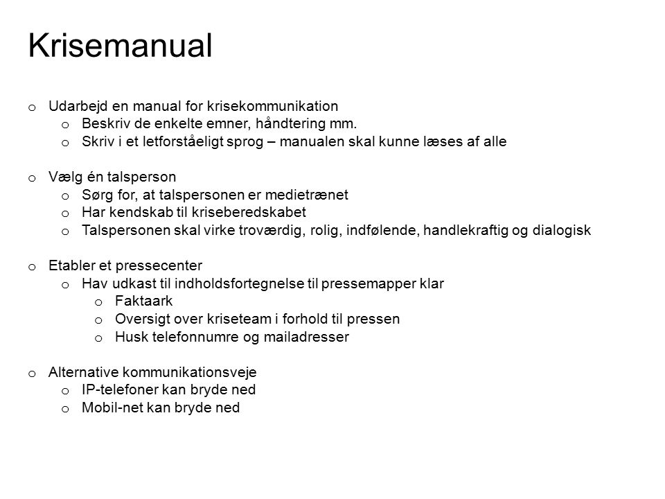 Krisemanual Udarbejd en manual for krisekommunikation