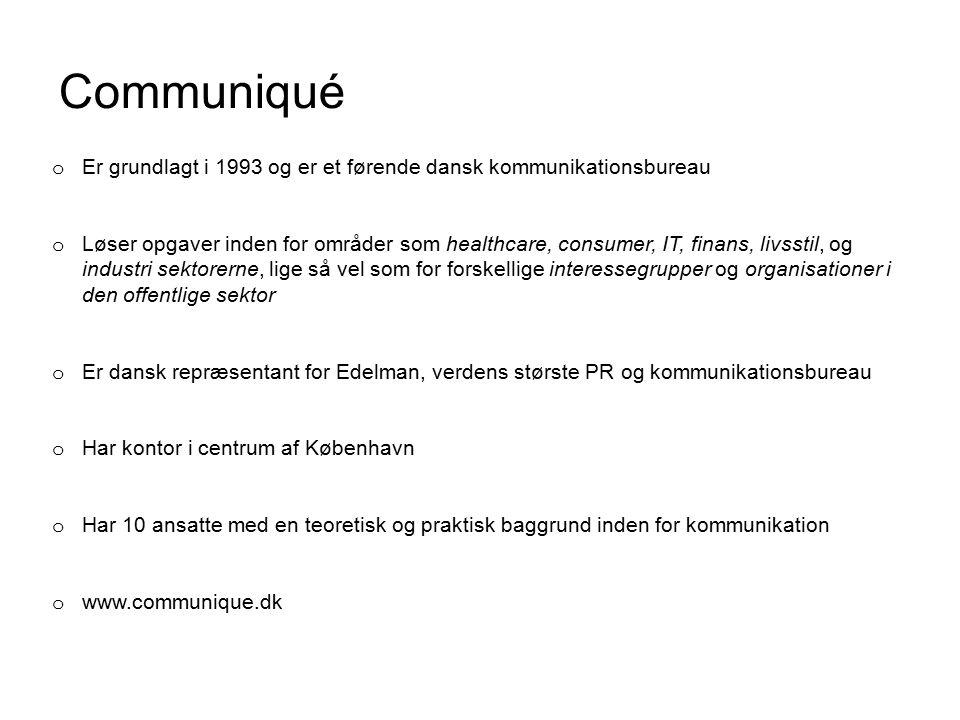 Communiqué Er grundlagt i 1993 og er et førende dansk kommunikationsbureau.