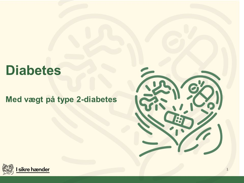 Diabetes Med vægt på type 2-diabetes