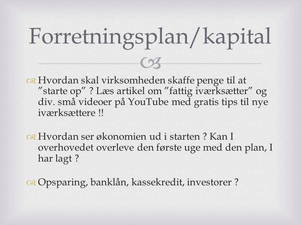 Forretningsplan/kapital